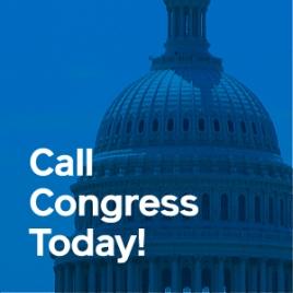 Call Congress Today.