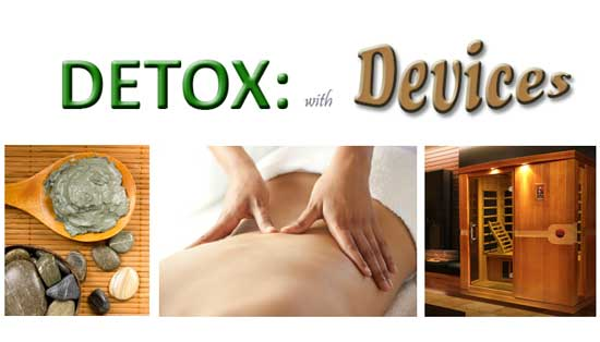 Detox with Devices